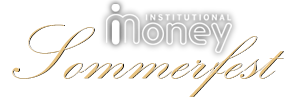Institutional Money Sommerfest